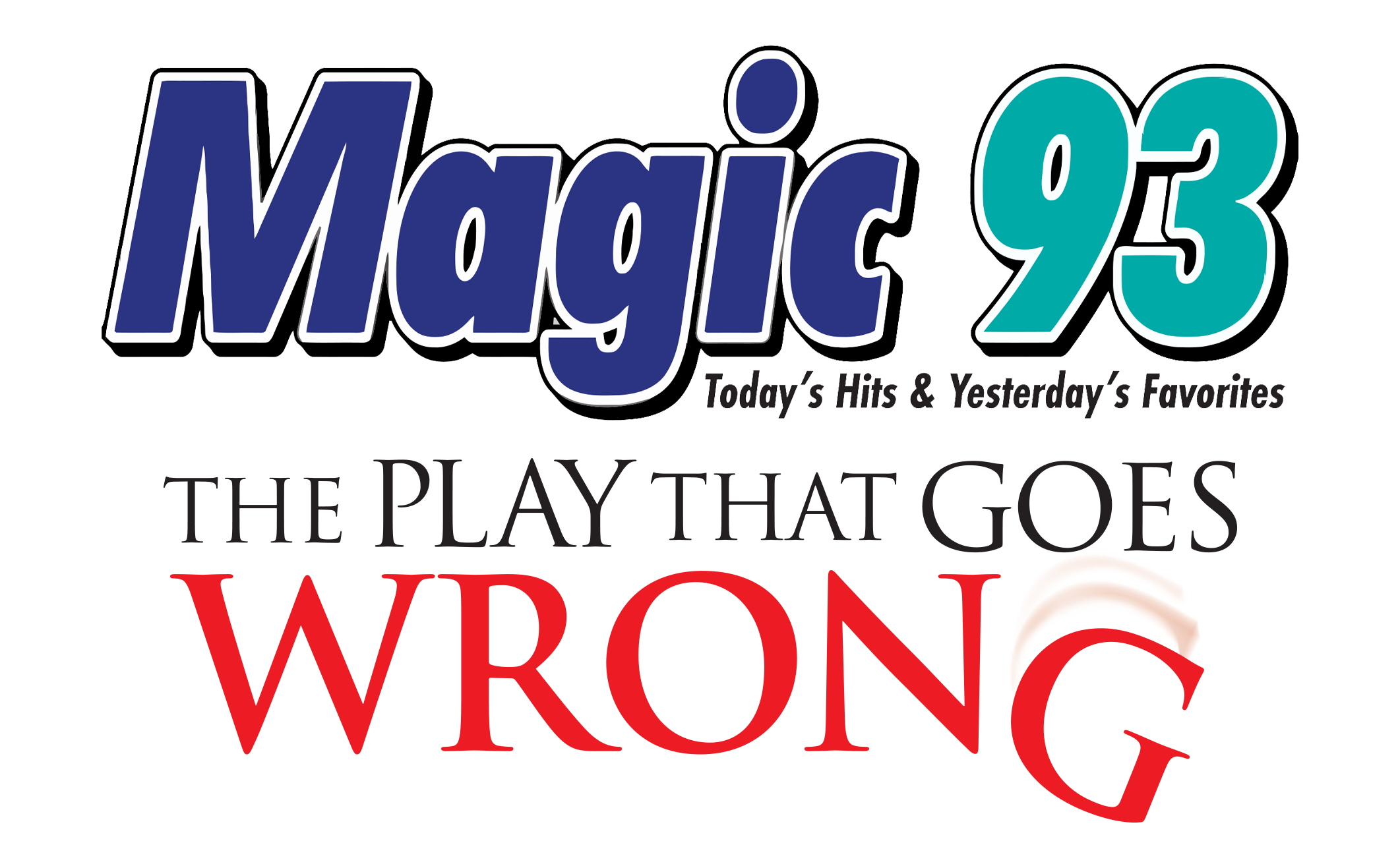 Magic 93/The Play That Goes Wrong