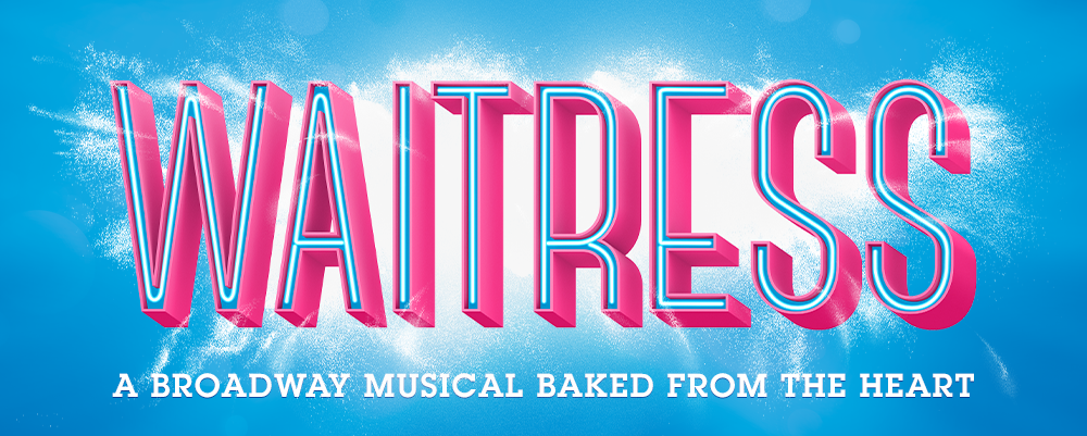 Waitress - A Broadway Musical From the Heart