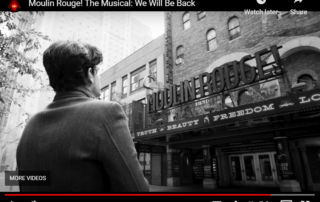 """Moulin Rouge """"we'll be back"""" video"""