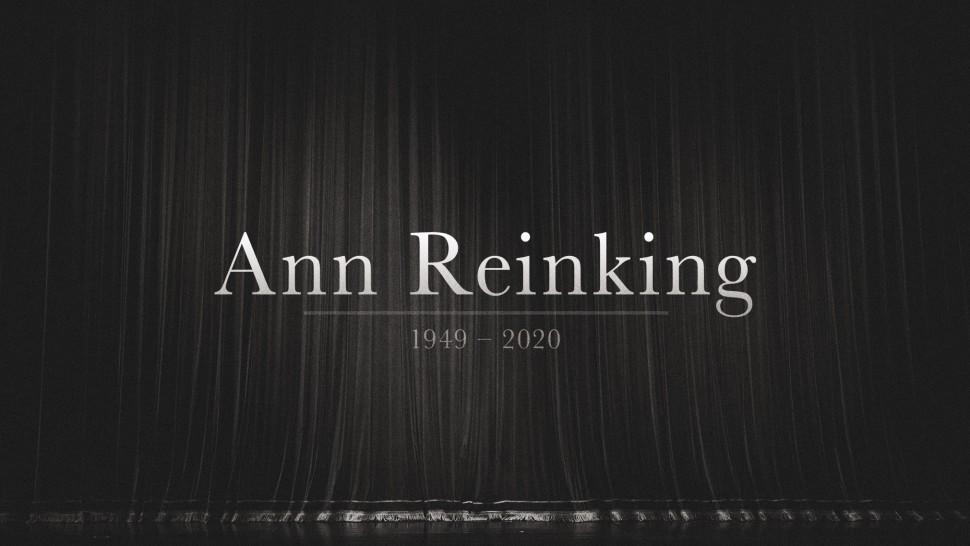 Anne Reinking - 1949-2020