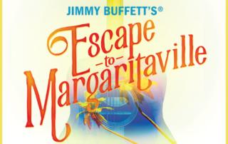Escape to Margaritaville -Broadway in Binghamton